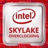 Intel może uniemożliwić podkręcanie zablokowanych Skylake