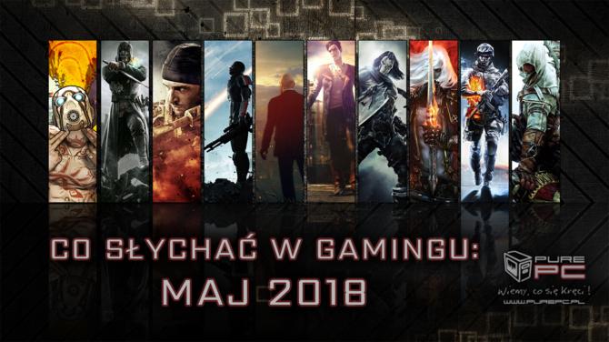 Najciekawsze premiery gier w maju 2018. W co warto zagrać? [1]