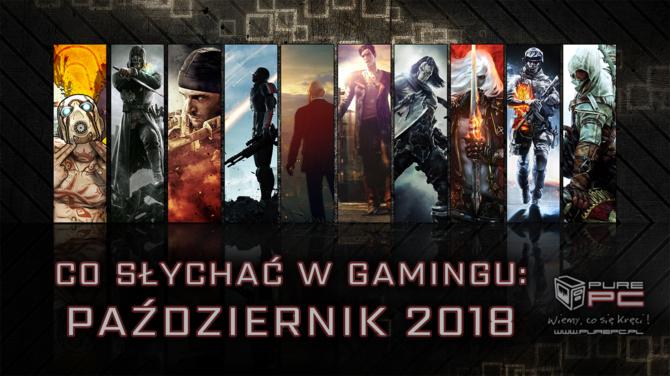 Najciekawsze premiery gier w październiku 2018. W co warto zagrać [1]