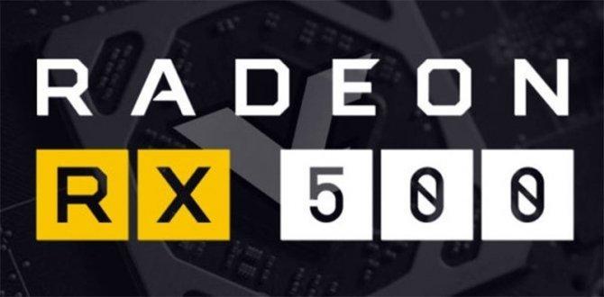 AMD Radeon RX 500 pojawiły się w nowych sterownikach [2]