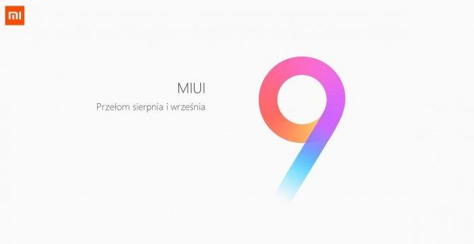 MIUI 9 Global pojawi się na przełomie sierpnia i września [2]