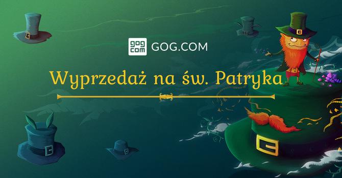GOG.com - Wyprzedaż gier z okazji Dnia Świętego Patryka [1]