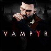 Wymagania sprzętowe gry Vampyr krwi nie trzeba sobie upuszcz