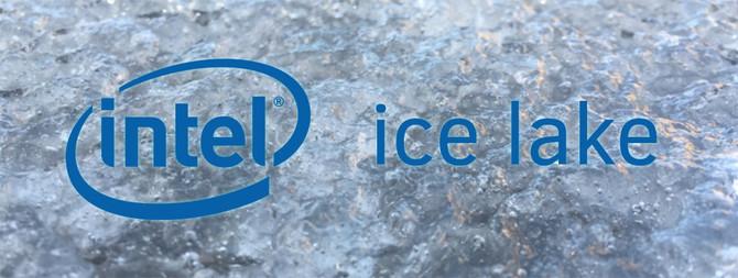 Premiera procesorów Intel Ice Lake przesunięta na 2020 rok [1]