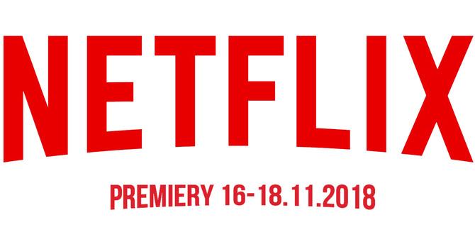 Netflix: sprawdzamy premiery na weekend 16-18 listopada 2018 [1]
