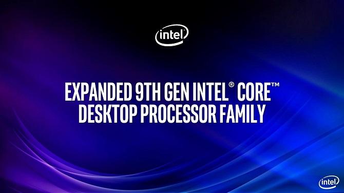 Procesory Intel Core 9. generacji - zaprezentowano nowe modele [nc1]
