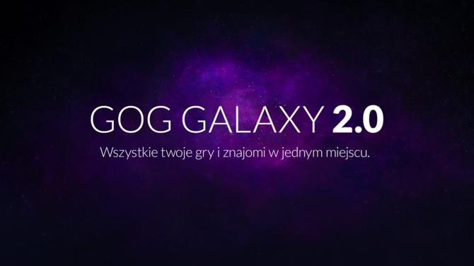 GOG 2.0 - gry z wszystkich platform i konsol w jednym miejscu [1]
