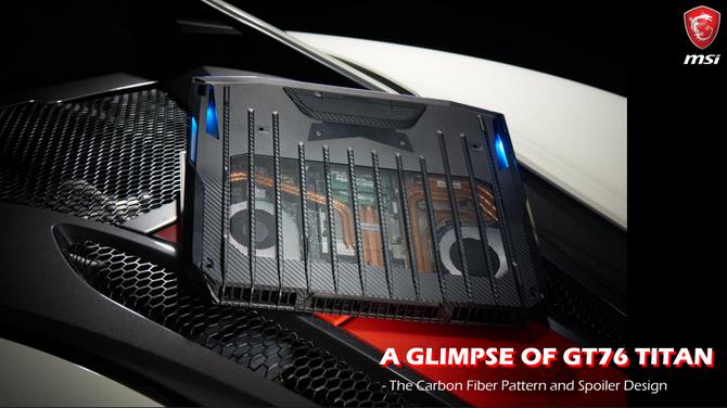 MSI GT76 Titan - premiera i szczegóły na temat konstrukcji sprzętu [3]