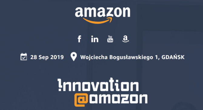 Konferencja Innovation@Amazon 2019 w Gdańsku. Co zobaczymy? [2]