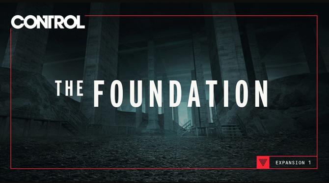 Control: The Foundation - trailer i szczegóły fabularnego DLC [1]